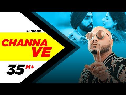 Channa Ve lyrics  – B Praak