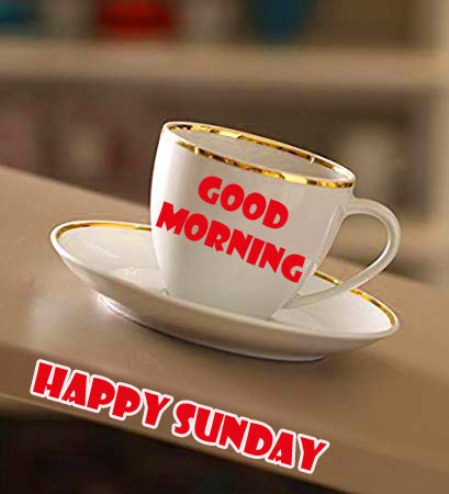 Sunday Good Morning Wishes Pics Free for Whatsapp