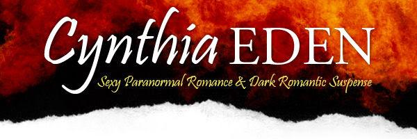Cynthia Eden: Sexy Paranormal Romance & Dark Romantic Suspense