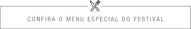 Confira o menu especial do festival