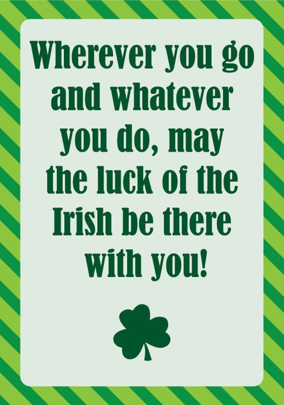 Happy St. Patricks Day Card (Irish Quote) - DIY 5 x 3.5 Printable