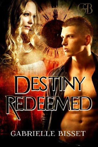 Destiny Redeemed by Gabrielle Bisset