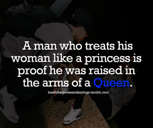 Being Treated Like A Queen Quotes