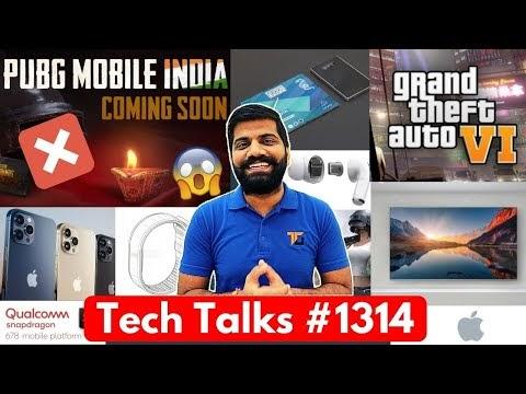 PUBG Govt. Sad News, GTA 6 Launch, Airpods Pro Lite, Snapdragon 678, Mi TV QLED