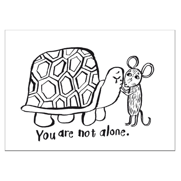 You Are Not Alone Postcard A6 Cupoftherapy