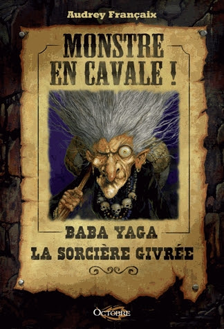 http://lesvictimesdelouve.blogspot.fr/2014/12/monstre-en-cavale-baba-yaga-la-sorciere.html