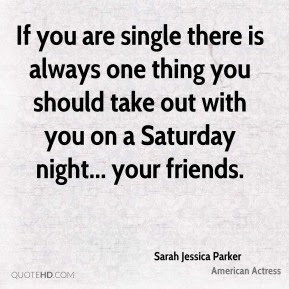 Saturday Night Quotes Page 4 Quotehd
