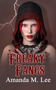 Freaky Fangs by Amanda M. Lee