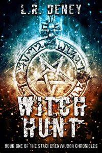Witch Hunt by L.R. Deney