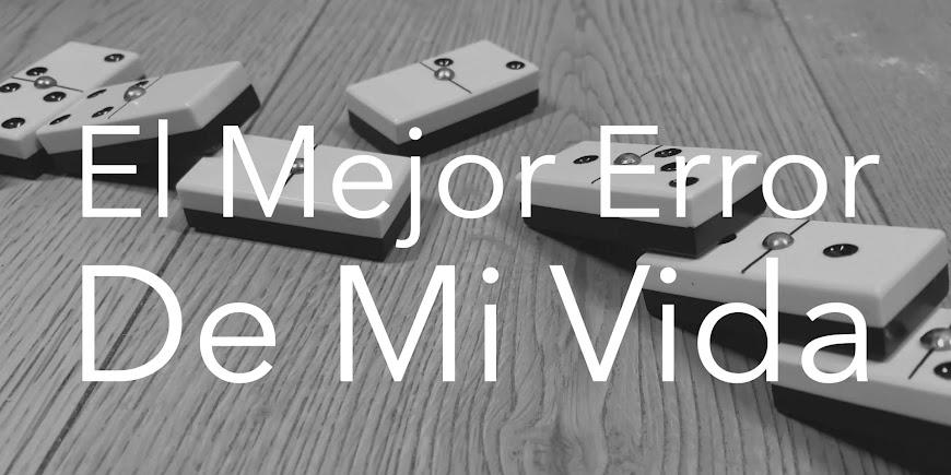 El Mejor Error de Mi Vida (2021) English Full Movie Watch Online
