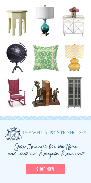 Shop The Well Appointed House!  Luxuries for the Home.