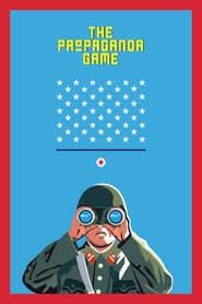 The Propaganda Game online magyarul videa néz teljes filmek letöltés 4k dvd 2015