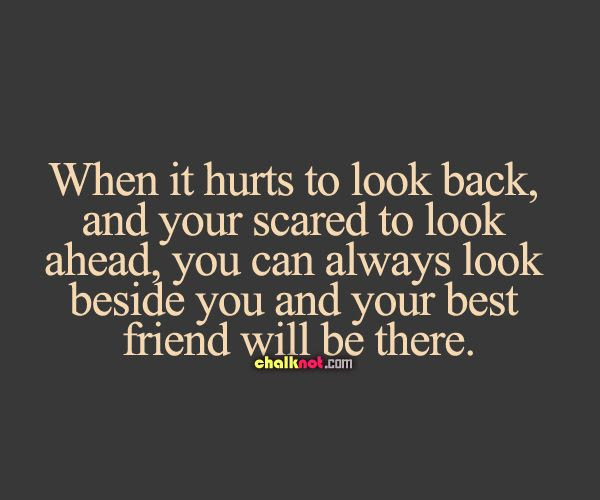 Best Friend Always There Quote
