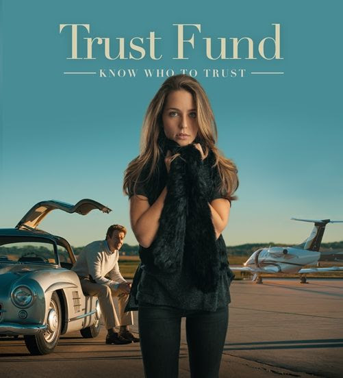 Trust Fund | A Movie Review