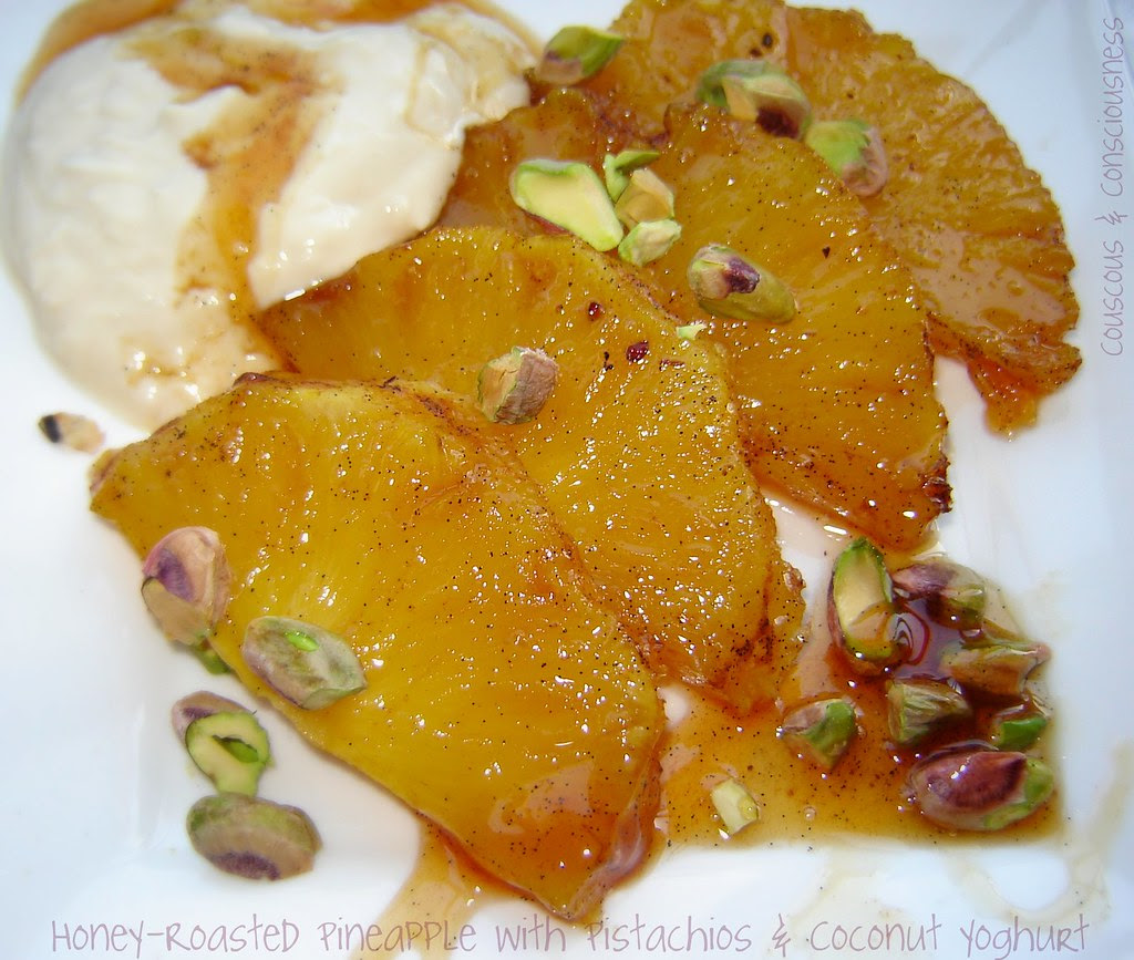 Honey Roasted Pineapple with Pistachios and Coconut Yoghurt 2