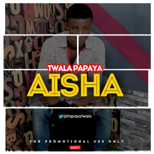 Download Music Mp3:- Twala – Aisha