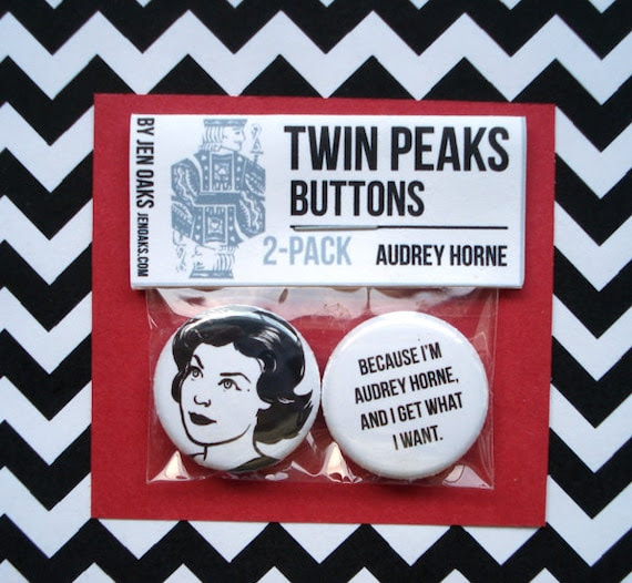 Twin Peaks Buttons - Audrey Horne