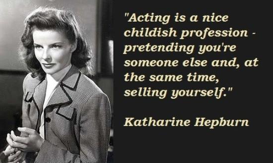 Katharine Hepburn Quotes Famous Quotes By Katharine Hepburn