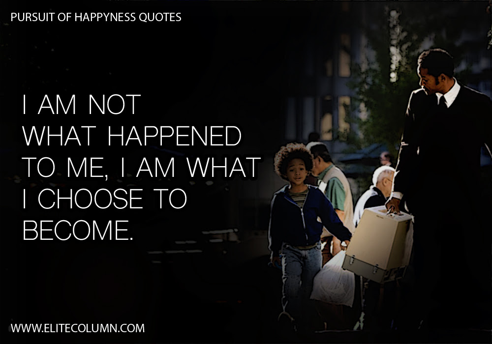 Top 100 Famous Pursuit Of Happiness Quotes