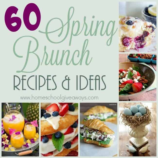 60 Spring Brunch Recipes Ideas Homeschool Giveaways
