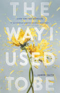 Title: The Way I Used to Be, Author: Amber Smith