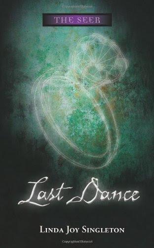Last Dance (The Seer Series) by Linda Joy Singleton