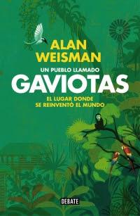 Un pueblo llamado Gaviotas (Alan Weisman)