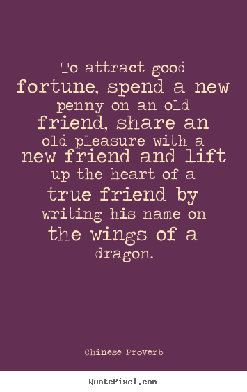 Quotes About Friendship Chinese 33 Quotes