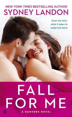 Fall For Me (Danvers, #3)