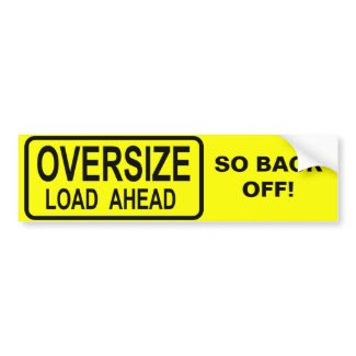 Oversize Load bumpersticker