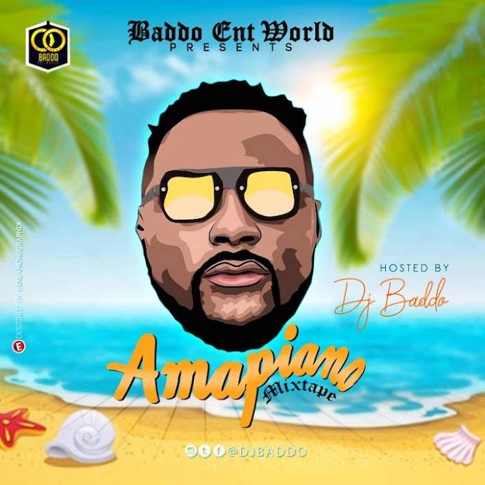 [Mixtape] DJ Baddo – Amapiano Mix via www.legitmp3.com.ng