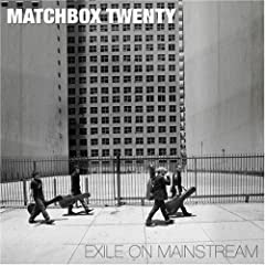 'Exile on Mainstream' Matchbox Twenty