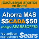 Exclusivos ahorros en linea! Ahorre $5 de su compra de $50 en Sears.com con codigo SEARS5OFF50
