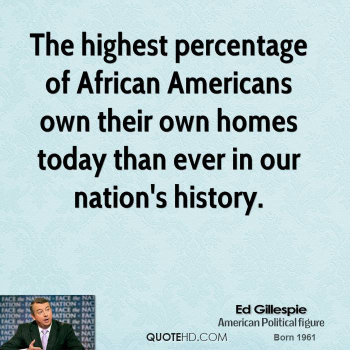 Ed Gillespie History Quotes Quotehd