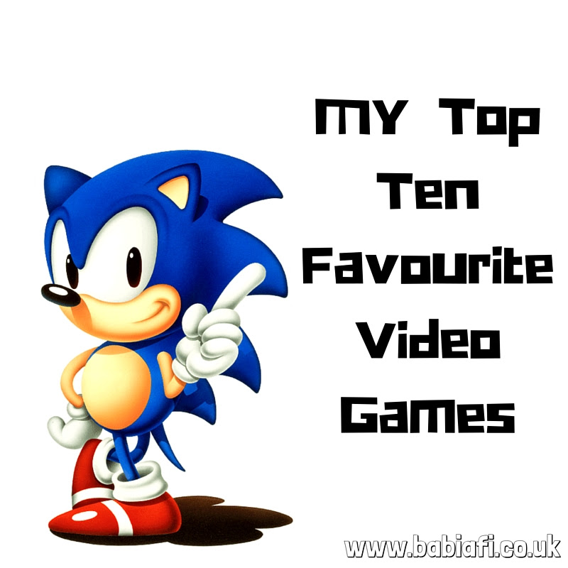 My Top Ten Favourite Video Games