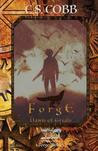 Forge: Dawn of Trials