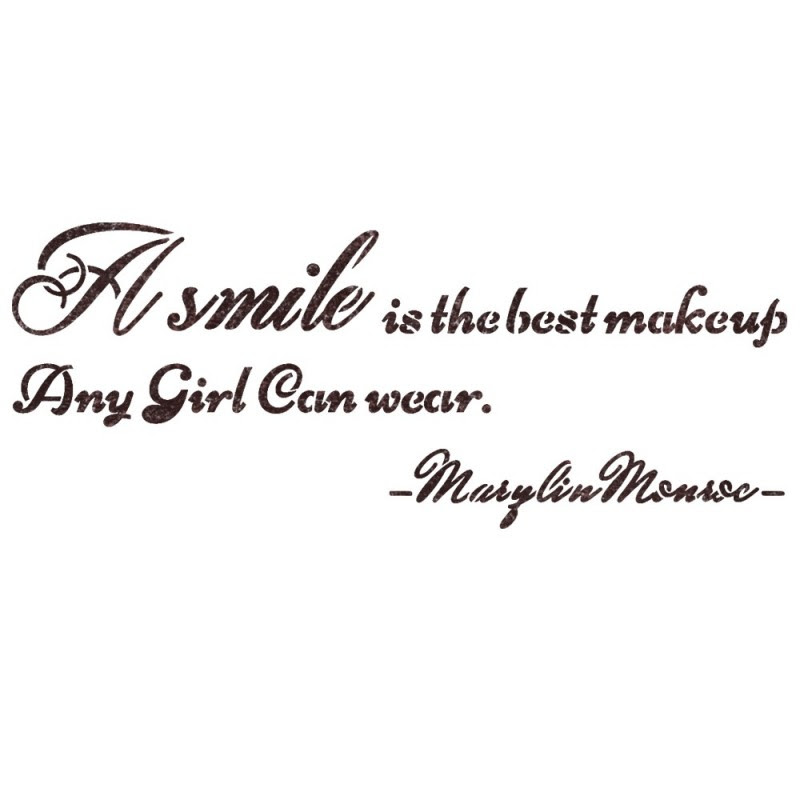 Quote Stencils A Smile Is The Best Makeup Any Girl Can Wear