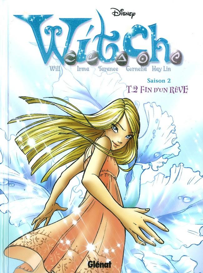 Couverture de W.I.T.C.H. - Saison 2 (Glénat) -2- Fin d'un rêve
