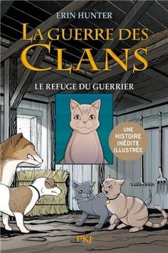 Couverture La guerre des clans (BD), tome 2 : Le refuge du guerrier