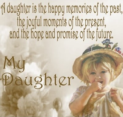My Daughter Quotes Sayings My Daughter Picture Quotes