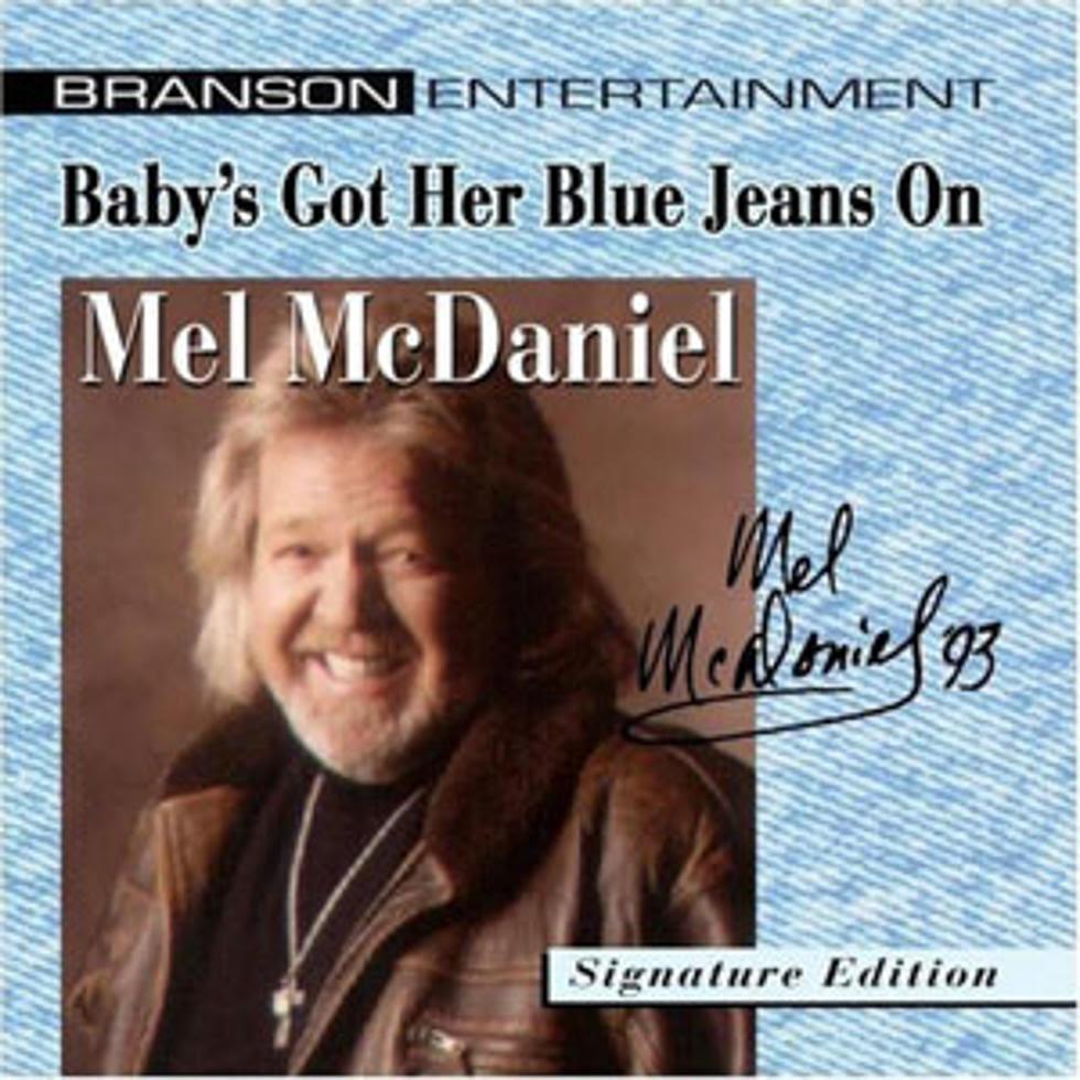 No 79 Mel Mcdaniel Babys Got Her Blue Jeans On Top 100