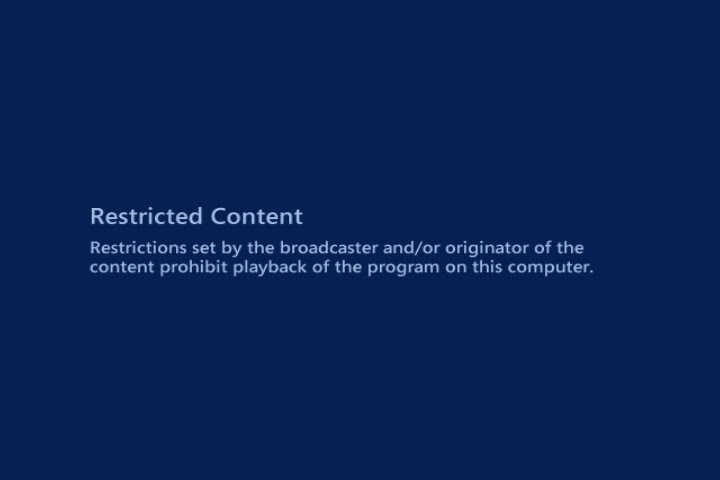 Restricted Content: Restrictions set by the broadcaster and/or originator of the content prohibit playback of the program on this computer.