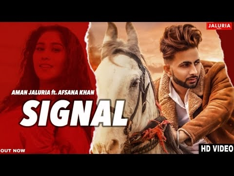 Signal Lyrics - Aman Jaluria ft Afsana Khan