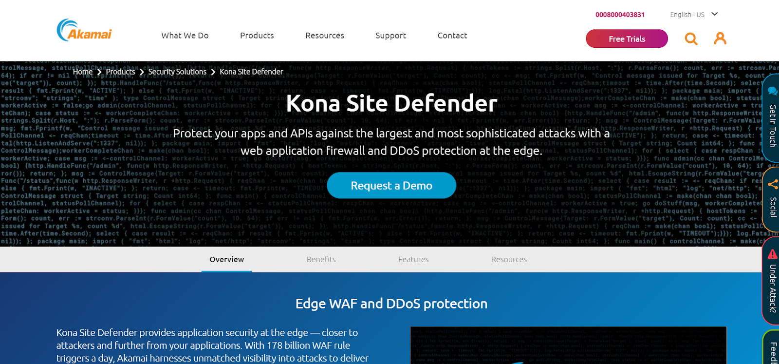 Akamai Kona Site Defender is a Web Application Firewall Application