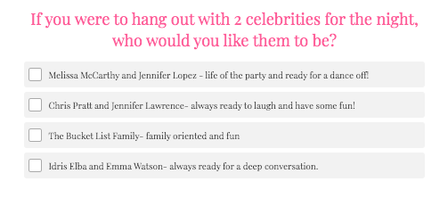 what two celebrities would you hang out with question