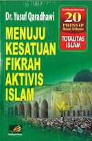 Menuju Kesatuan Fikrah Aktivis Islam | RBI