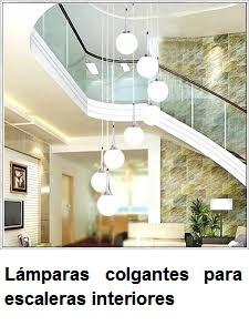 Lamparas colgantes para escaleras dale un toque nico a - Precio escaleras interiores ...