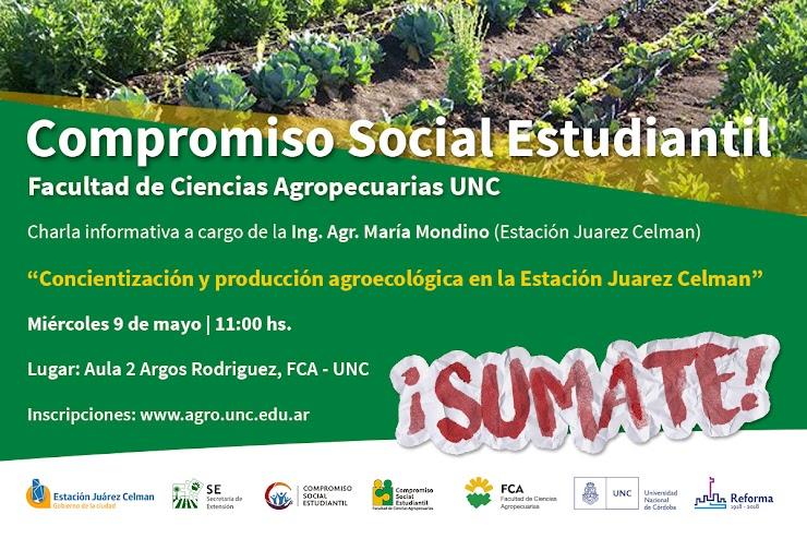 Compromiso Social Estudiantil: Concientización y producción agroecológica en la estación Juárez Celman.
