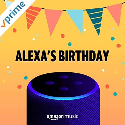 Alexa Birthday playlist