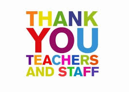 Thank you teachers and staff